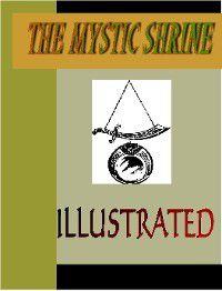 The Mystic Shrine Illustrated, John Blanchard