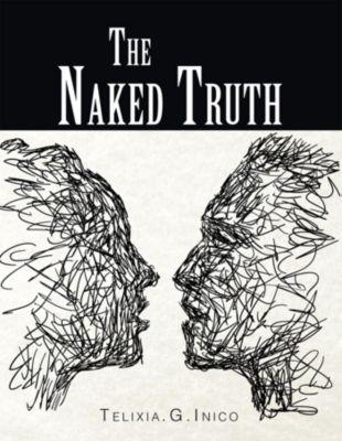 The Naked Truth, Telixia.G.Inico