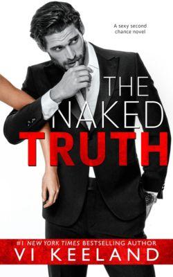The Naked Truth, Vi Keeland