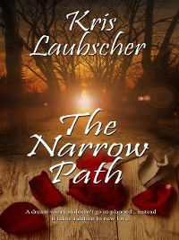 The Narrow Path, Kris Laubscher