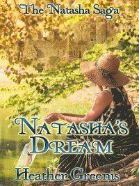 The Natasha Saga: Natasha's Dream, Heather Greenis