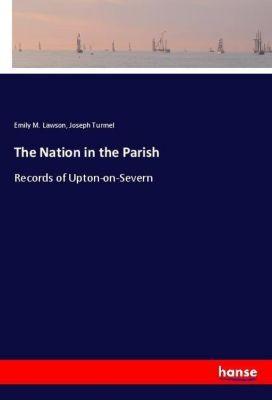 The Nation in the Parish, Emily M. Lawson, Joseph Turmel