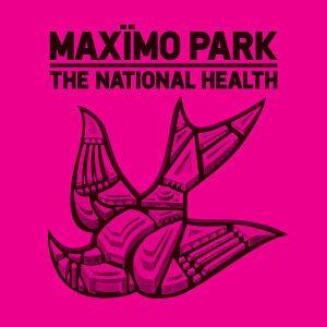 The National Health, Maximo Park