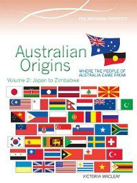 The National Identity: Australian Origins, Volume 2, Victoria Macleay