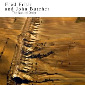 The Natural Order, Fred And Butcher,John Frith