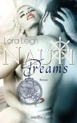The Nauti Boys: Nauti Dreams, Lora Leigh