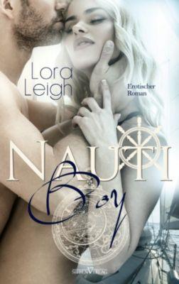 The Nauti Boys Serie: Nauti Boy, Lora Leigh