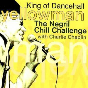 The Negril Chill Challange, Yellowman