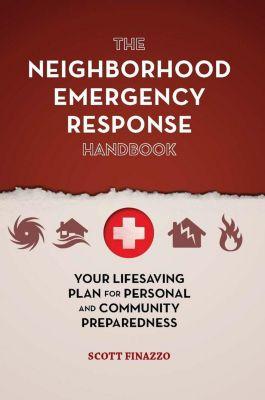 The Neighborhood Emergency Response Handbook, Scott Finazzo