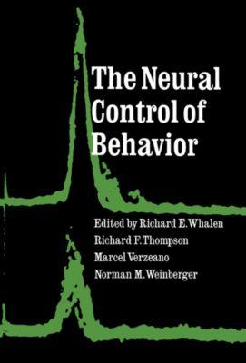 The Neural Control of Behavior