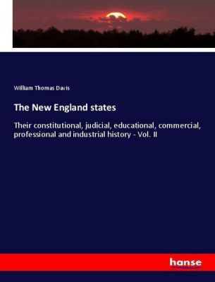 The New England states, William Thomas Davis