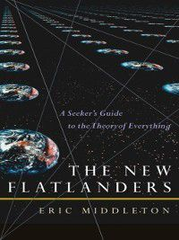 The New Flatlanders, Eric Middleton
