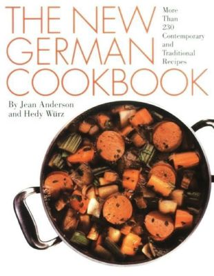 The New German Cookbook, Jean Anderson, Hedy Würz