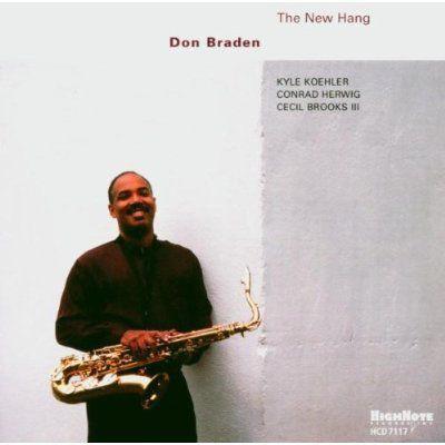 The New Hang, Don Braden
