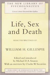 The New Library of Psychoanalysis: Life, Sex and Death