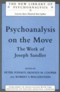 The New Library of Psychoanalysis: Psychoanalysis on the Move