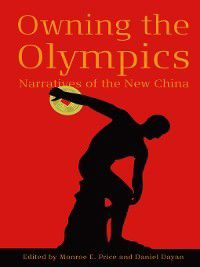 The New Media World: Owning the Olympics