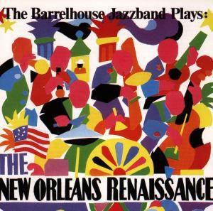 The New Orleans Renaissance, Barrelhouse Jazzband