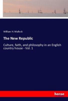 The New Republic, William H. Mallock