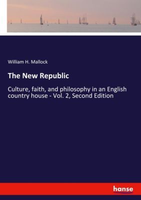 The New Republic, William H. Mallock