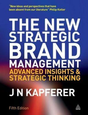 The New Strategic Brand Management, Jean-Noël Kapferer