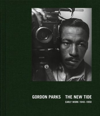 The New Tide, Early Work 1940-1950, Gordon Parks