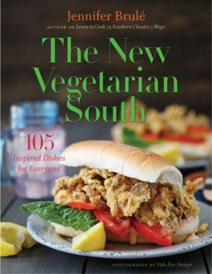 The New Vegetarian South, Jennifer Brulé