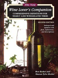The New Wine Lover's Companion, Ron Herbst, Sharon Tyler Herbst