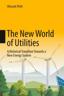 The New World of Utilities, Vincent Petit