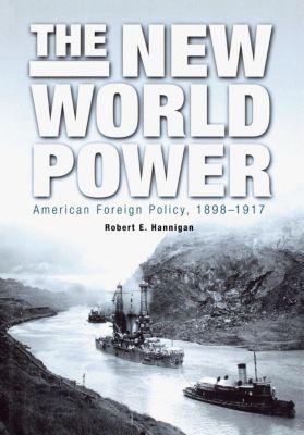 The New World Power, Robert E. Hannigan