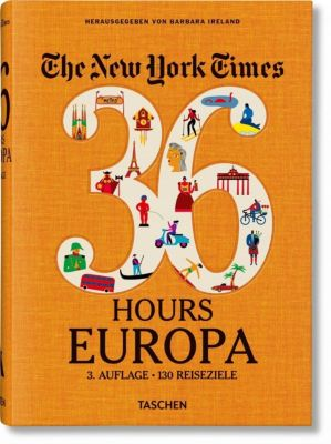 The New York Times 36 Hours. Europa -  pdf epub
