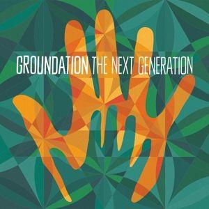 The Next Generation (Gatefold/Download) (Vinyl), Groundation