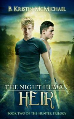 The Night Human Heir, B. Kristin McMichael
