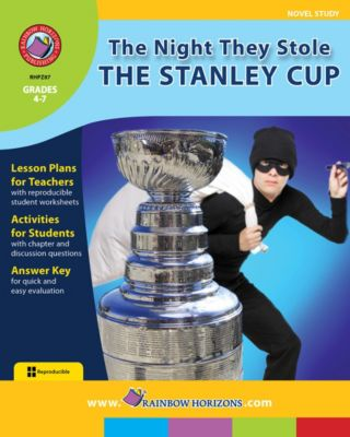 The Night They Stole The Stanley Cup (Novel Study), Rob Kennedy