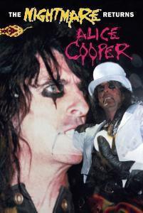 The Nightmare Returns, Alice Cooper