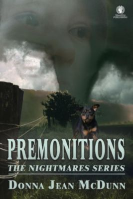 The Nightmares Series: Premonitions (The Nightmares Series), Donna Jean McDunn