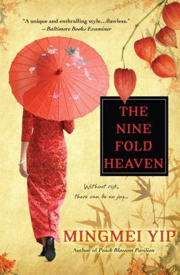 The Nine Fold Heaven, Mingmei Yip