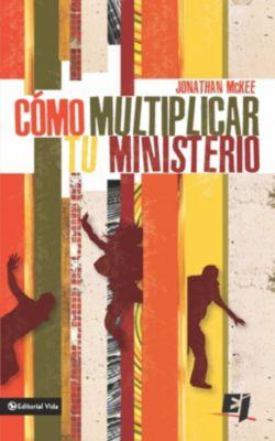 The NIV Application Commentary: Cómo multiplicar tu ministerio, Jonathan Mckee