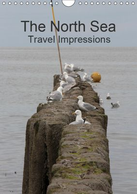 The North Sea / Travel Impressions (Wall Calendar 2019 DIN A4 Portrait), Andrea Potratz