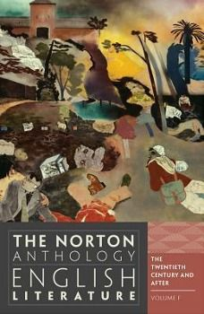 The Norton Anthology of English Literature, The Twentieth Century and After
