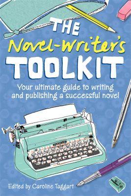 The Novelwriter's Toolkit, Caroline Taggart