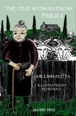 The Old Woman from Friuli, Ghillian Potts