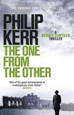 The One From the Other, Philip Kerr