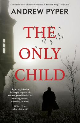 The Only Child, Andrew Pyper