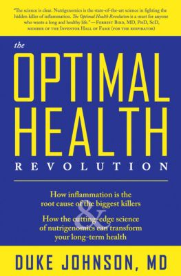 The Optimal Health Revolution, Duke Johnson