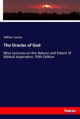 The Oracles of God, William Sanday