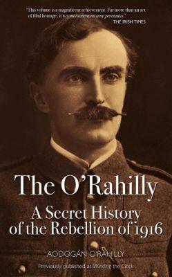 The O'Rahilly, Aodogan O'Rahilly