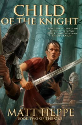 The Orb: Child of the Knight, Matt Heppe