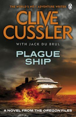 The Oregon Files: Plague Ship, Clive Cussler, Jack Du Brul