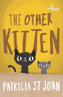The Other Kitten, Patricia St John